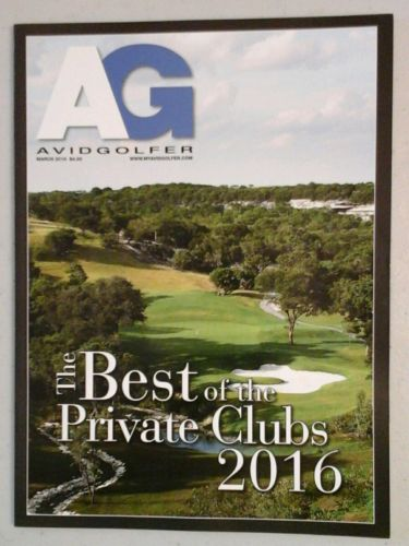 Avid Golfer March 2016 The Best of the Private Clubs 2015