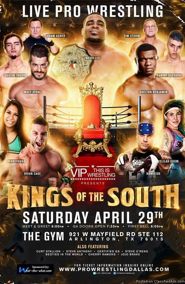 LIVE PRO WRESTLING on APRIL 29, 2017!!! VIP WRESTLING presents KINGS OF THE...