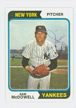 Sam McDowell AUTOGRAPH 1974 Topps #550 New York Yankees